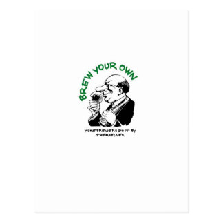 Home Brewers Do It By Themselves Postcard