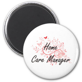 Home Care Manager Artistic Job Design with Butterf 2 Inch Round Magnet