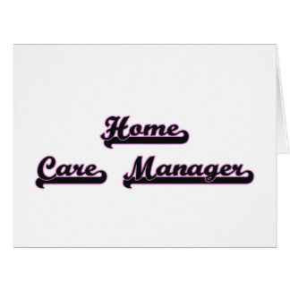 Home Care Manager Classic Job Design Large Greeting Card