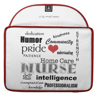 "Home Care Nurse-Attributes/Name/Red+White/13"" MacBook Pro Sleeve"