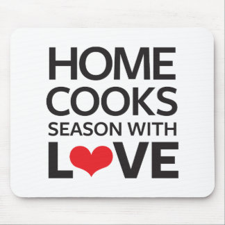 Home Cooks Season With Love Mouse Pad