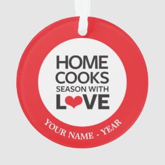 Home Cooks Season With Love Ornament