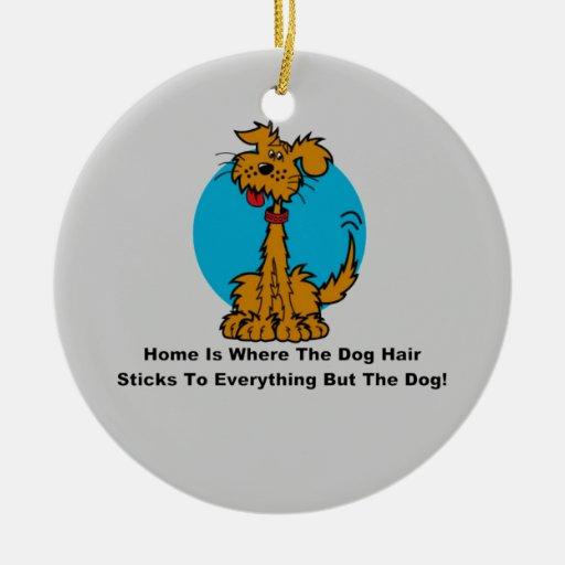 Home Dog Hair Christmas Ornament