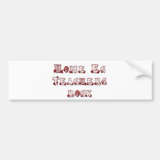 Home Ec Teachers Rock Bumper Sticker