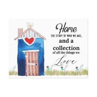 Home Family Love Home Canvas Print