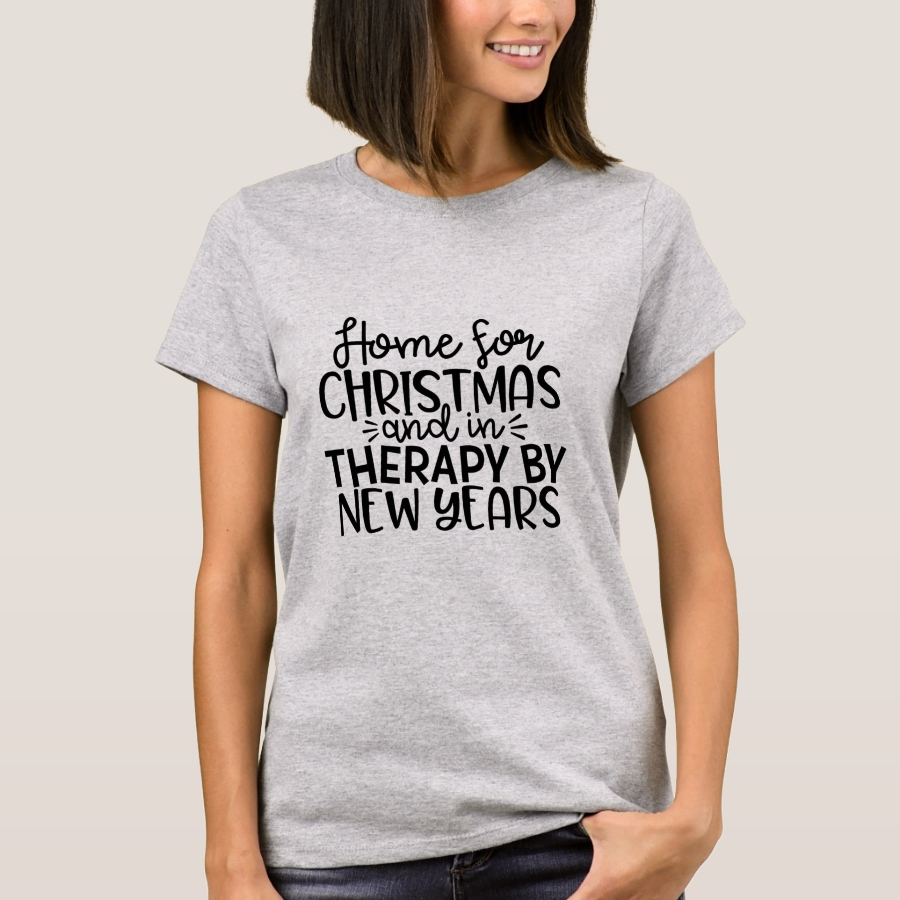 Home for the Holidays and Therapy by New Year T-Shirt - Best Selling Long-Sleeve Street Fashion Shirt Designs