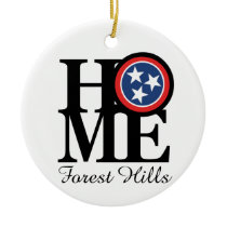 HOME Forest Hills TN Ceramic Ornament