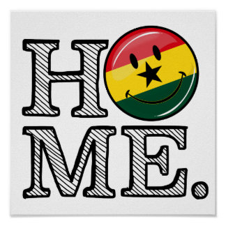 Home Ghana Smiling Flag Housewarming Poster