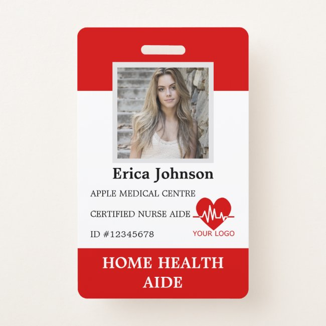 Home Health Aide Certified Nurse Aide home care Badge