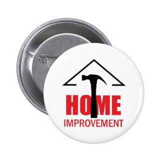 HOME IMPROVEMENT 2 INCH ROUND BUTTON