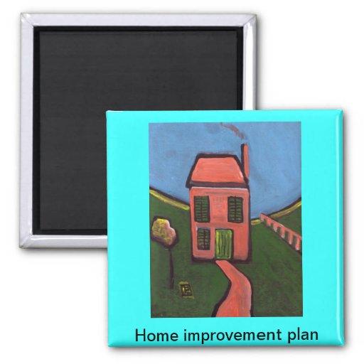 Home improvement plan fridge magnet