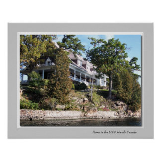 Home in the 1000 Islands Canada Poster