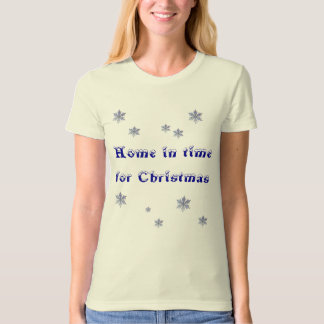 Home in time for Christmas T-Shirt