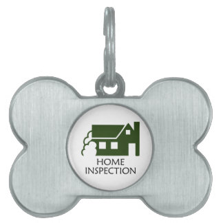 HOME INSPECTION PET NAME TAGS