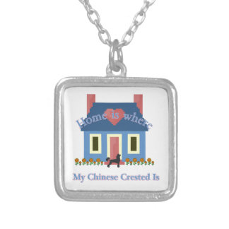 Home Is Chinese Crested Personalized Necklace