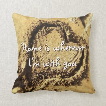 "Beach Themed ""Home is"" heart drawn in sand photo throw pillow"