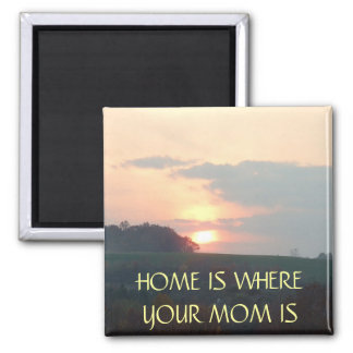 HOME is MOM - magnet