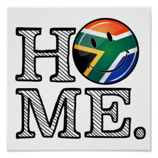 Home is South Africa Smiling Flag Housewarming Poster