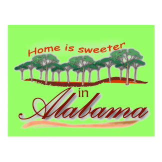 Home is Sweeter in Alabama Postcard