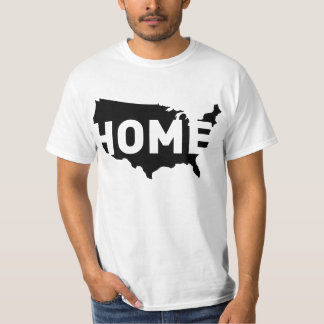 Home is where America is T-Shirt