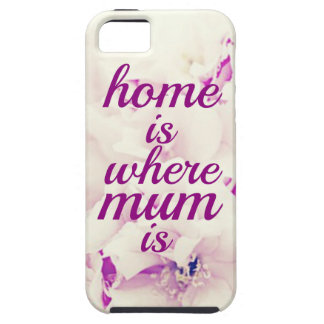 """""""Home is where Mum is"""" iPhone SE/5/5s Case"""
