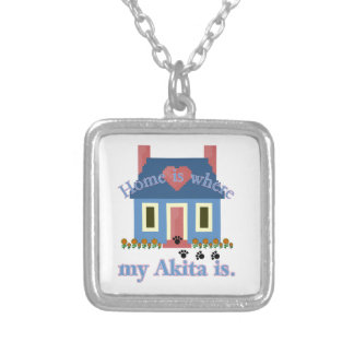 Home is Where My Akita Is Silver Plated Necklace