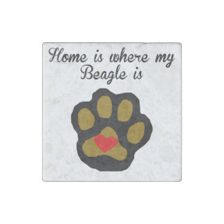 Home Is Where My Beagle Is Stone Magnet
