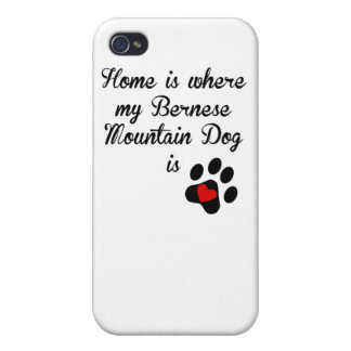Home Is Where My Bernese Mountain Dog Is iPhone 4 Cover