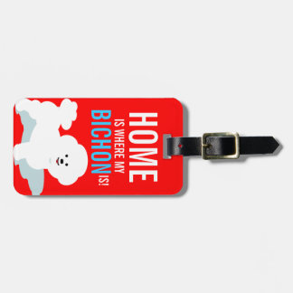 Home is Where my Bichon Is Travel Tag Travel Bag Tags