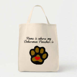 Home Is Where My Doberman Pinscher Is Tote Bag