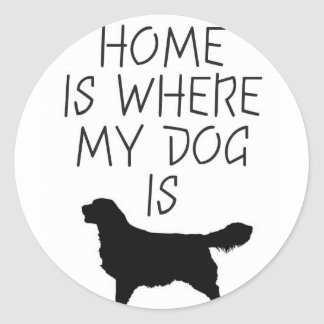 Home is Where my Dog is (Golden Retriever) Classic Round Sticker