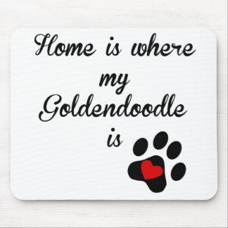 Home Is Where My Goldendoodle Is Mouse Pad