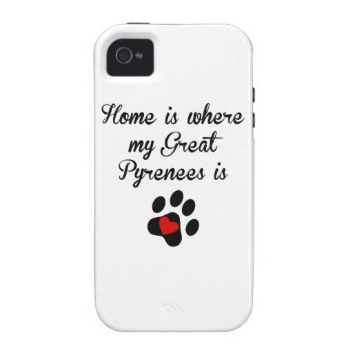 Home Is Where My Great Pyrenees Is iPhone 4 Cover