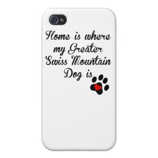 Home Is Where My Greater Swiss Mountain Dog Is Case For iPhone 4