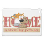 Home Is Where My Pets Are iPad Mini Cover