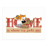 Home Is Where My Pets Are Postcard
