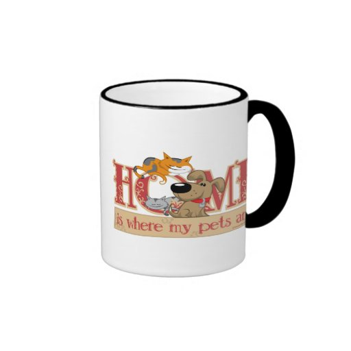 Home Is Where My Pets Are Ringer Coffee Mug