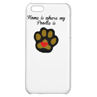 Home Is Where My Poodle Is iPhone 5C Cover