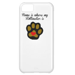 Home Is Where My Rottweiler Is iPhone 5C Case