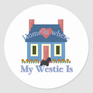 Home is Where My Westie Is Classic Round Sticker