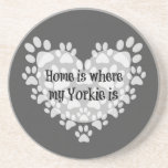 Home is where my Yorkie is Quote Beverage Coaster