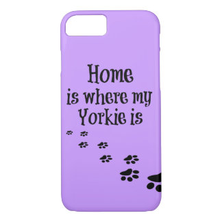 Home is where my Yorkie is Quote iPhone 8/7 Case