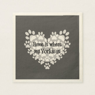Home is where my Yorkie is Quote Paper Napkin