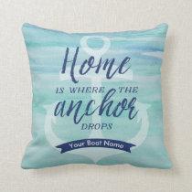 Home is Where the Anchor Drops - (Aqua green/Navy) Throw Pillow