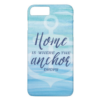 Home is Where the Anchor Drops iPhone 8 Plus/7 Plus Case