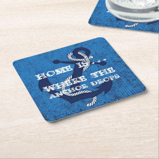 Home Is Where The Anchor Drops Nautical Quote Text Square Paper Coaster