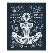 Home Is Where The Anchor Drops Poster