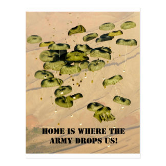 Home Is Where The Army Drops Us! Postcards