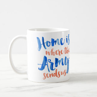 Home is Where the Army - Patriotic Watercolor Basic White Mug