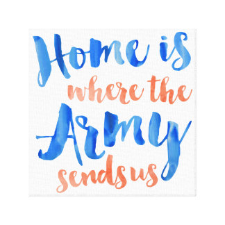 Home is Where the Army - Watercolor on Canvas